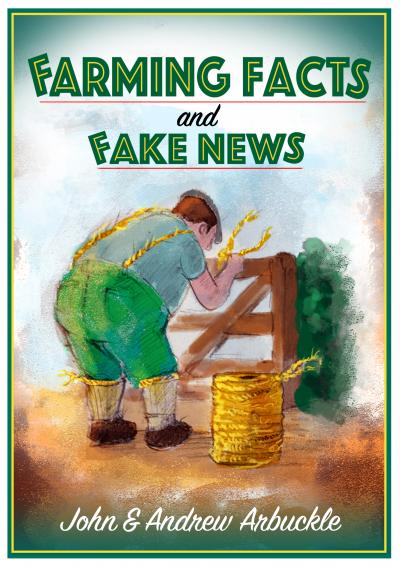 B1 - Farming Facts and Fake News