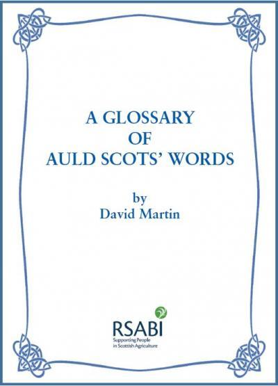 B3 - A Glossary of Auld Scots' Words